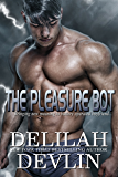 The Pleasure Bot (Planet Desire Book 4)