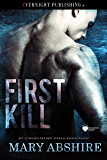 First Kill (Heaven Sent Book 1)