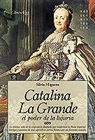 Catalina La Grande El Poder De La