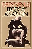 Delta of Venus: Erotica by Anaïs Nin