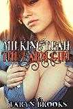Milking Leah the Farm Girl (English Edition)
