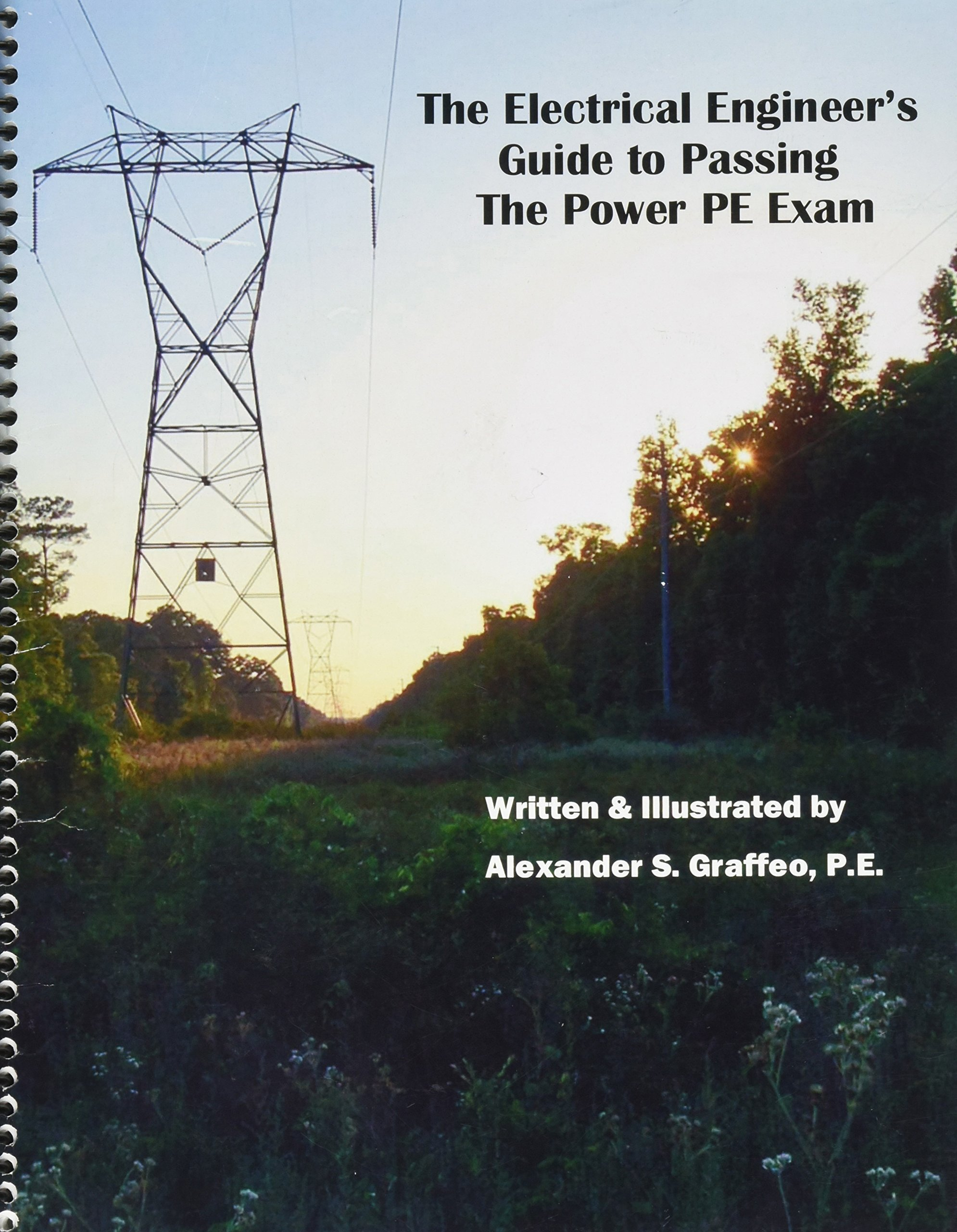 Electrical Engineer's Guide to Passing the Power PE Exam