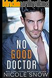 No Good Doctor (Heroes of Heart's Edge Book 2)