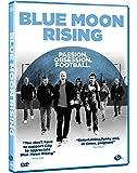 Blue Moon Rising [DVD]