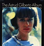 The Astrud Gilberto Album [Vinyl LP]