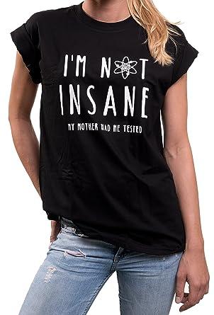 5fcd4dc44b04 I m not Insane - lustige Damen T-Shirts Overszie große Größen locker lässig