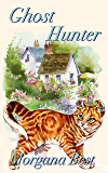 Ghost Hunter: Cozy Mystery (Prime Time Crime Book 2)