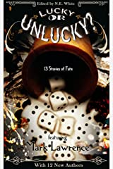 Lucky or Unlucky? 13 Stories of Fate Kindle Edition