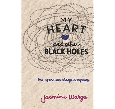 Amazon Com My Heart And Other Black Holes Ebook Warga Jasmine Kindle Store