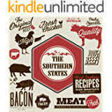 The Southern States: Real Southern Recipes from America's Down-South (English Edition)