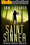 Saint/Sinner (An Allie Krycek Thriller, Book 2)