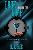Look Before You Jump (The Bartender Babe Chronicles Book 1) (English Edition)