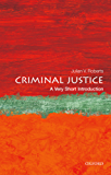 Criminal Justice: A Very Short Introduction (Very Short Introductions)