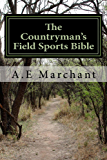 The Countryman's Field Sports Bible