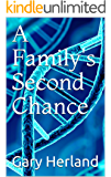 A Family's Second Chance