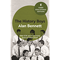 The History Boys: With GCSE and A Level study guide (Faber Educational Editions Book 5)
