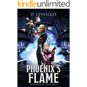 Phoenix's Flame: Sigma Worlds Book 3, a LitRPG series