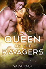 Queen of the Ravagers (The Ravager Chronicles Book 4) Kindle Edition