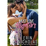 Must Love Alligators (Boys of the Bayou Book 5): A small town nerd heroine rom com