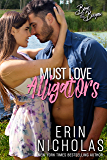 Must Love Alligators (Boys of the Bayou novella)