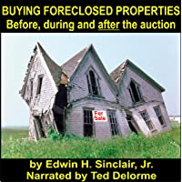 Buying Foreclosed Properties: Secrets to Success & Pitfalls of R.E.O.S