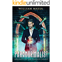 The Paranormalist: Servants of the Endless Night