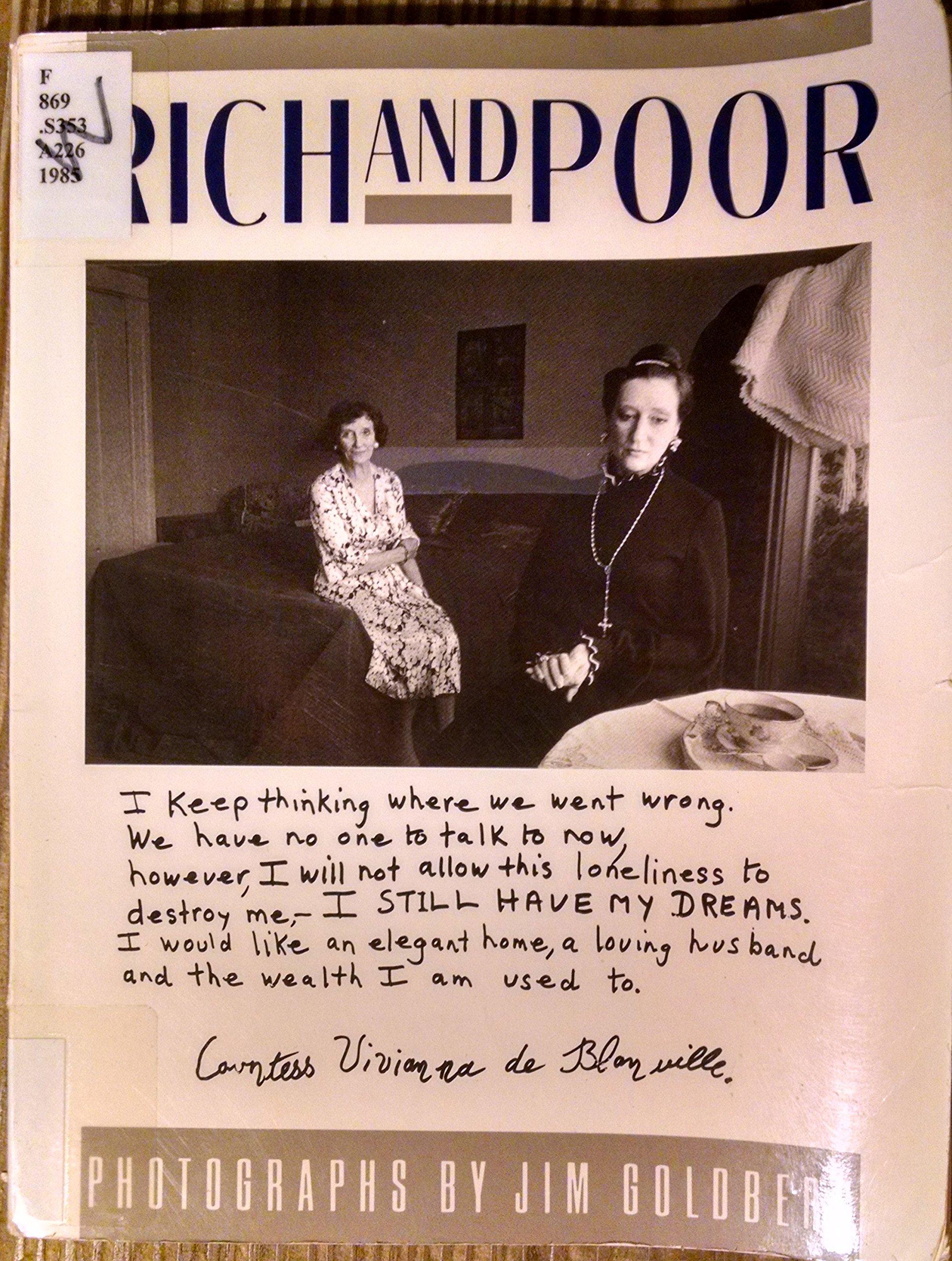 rich and poor photographs jim goldberg 9780394741567 amazon com