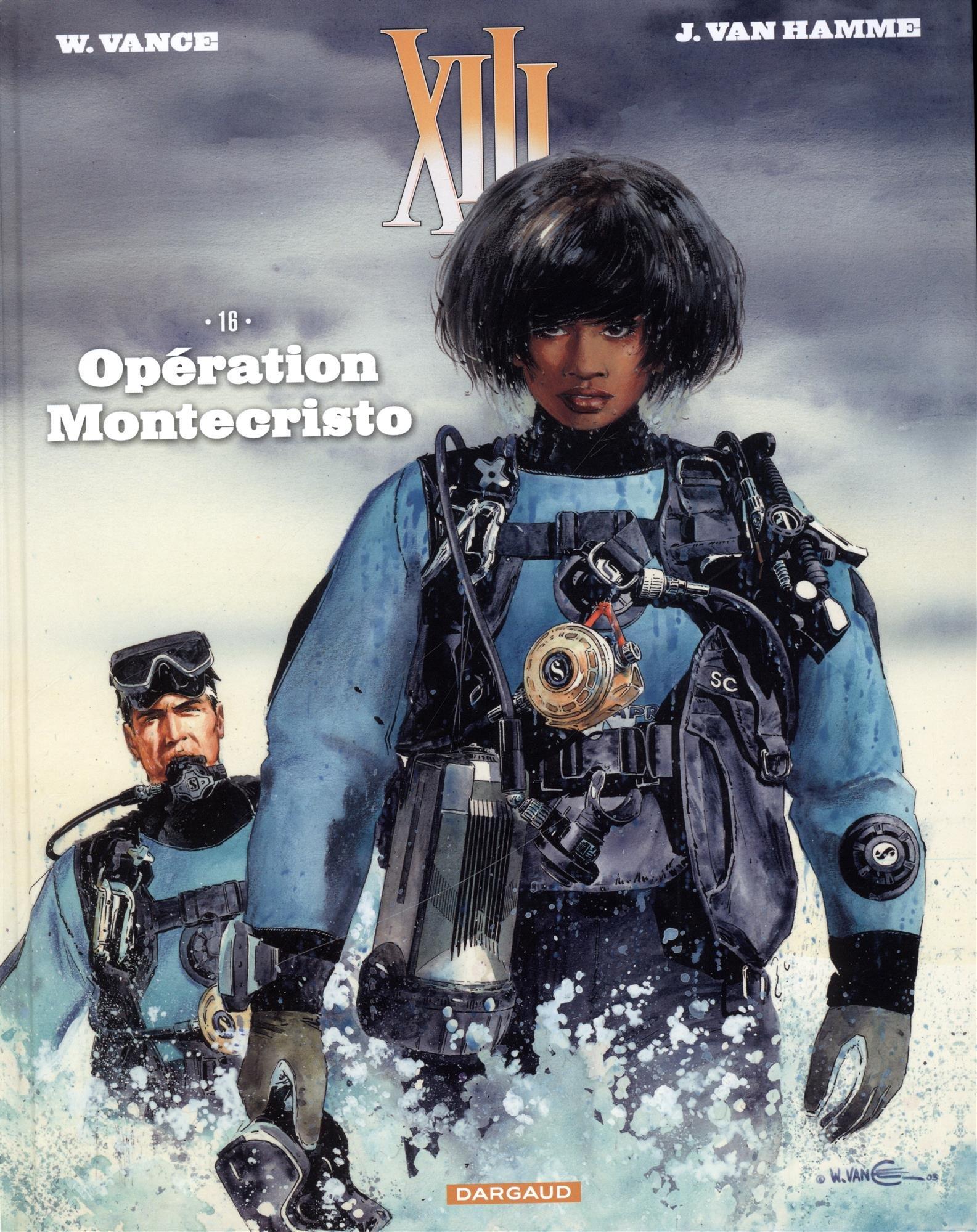 XIII - Nouvelle collection - tome 16 - Opération Montecristo Album – 13 octobre 2017 Van Hamme Jean Vance Dargaud 250506816X