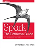 Spark: The Definitive Guide: Big Data Processing Made Simple (English Edition)