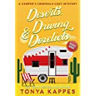 Deserts, Driving, and Derelicts (A Camper & Criminals Cozy Mystery Series Book 2)
