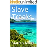 Slave Tracks (The Redemption Wall Book 2)