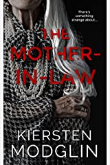 The Mother-in-Law: a twisted psychological thriller Kindle Edition
