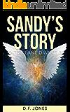 Sandy's Story (Ditch Lane Diaries Book 3)