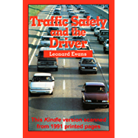 Traffic Safety and the Driver (English Edition)