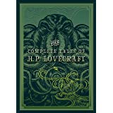 The Complete Tales of H.P. Lovecraft (Knickerbocker Classics)