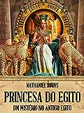 Princesa do Egito - Um Mistério no Antigo Egito