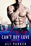 Money Can't Buy Love 1: A Billionaire Bad Boy Romance