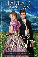 Love's Past (Twickenham Time Travel Romance Book 2) Kindle Edition