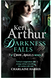 Darkness Falls: Book 7 in series (Dark Angels)