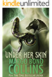 Under Her Skin (Shifter Shield Book 1)