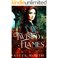 Twisted Flames (The Anomaly Series Book 1)