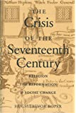 Crisis of the Seventeenth Century: Religion, the Reformation, Social Change: Religion, the Reformation and Social Change