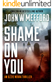Shame ON You (An Ozzie Novak Thriller, Book 4) (Redemption Thriller Series 16)