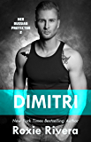 DIMITRI (Her Russian Protector #2)