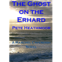 The Ghost on the Erhard (Marchel Cavendish Book 3) (English Edition)