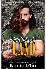 No Man's Land: A Rebel Wayfarers MC & Incoherent MC Crossover Novel Kindle Edition