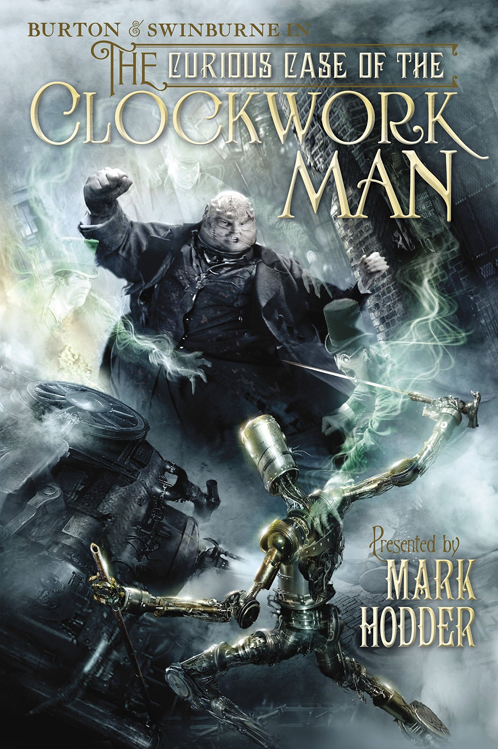 The Curious Case of the Clockwork Man (A Burton & Swinburne Adventure) ebook