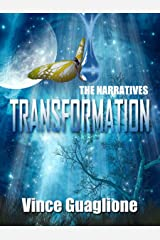 The Narratives: Transformation Kindle Edition