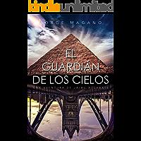 EL GUARDIÁN DE LOS CIELOS (Aventuras de Jaime Azcárate nº 5)