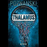 Thalamus (German Edition)